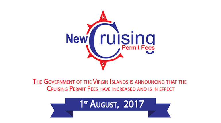 Effective August 1, home based Charter Operators will see an increase in cruising permit fees in BVI to $6 per person per day.
