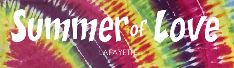 Summer of Love Lafayette