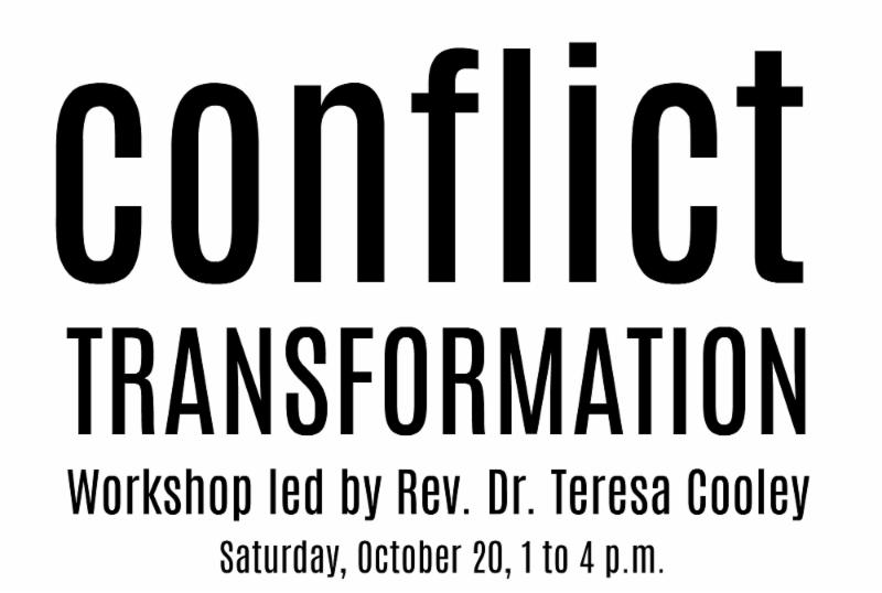 Conflict Transformation workshop led by Rev. T, Oct 20, 1-4pm
