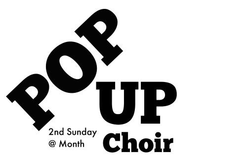 Pop-Up Choir 2nd Sunday