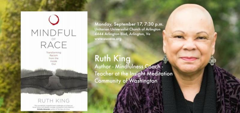 Mindful of Race - Ruth King, author talk, Sept, 17, 7:30 p.m.