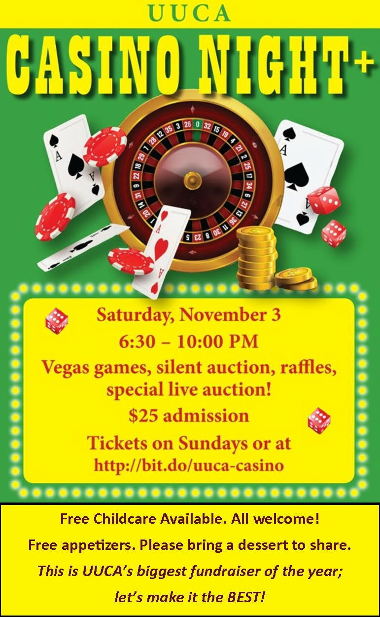 Casino Night, Nov 3, 6:30 - 10 p.m., Tickets on Sunday or http://bitdo/uuca-casino