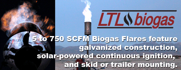 5 to 750 SCFM Biogas Flares feature galvanized construction_ solar-powered continuous ignition_ and skid or trailer mounting.