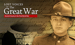 Lost Voices of the Great War--Summit County in the First World War
