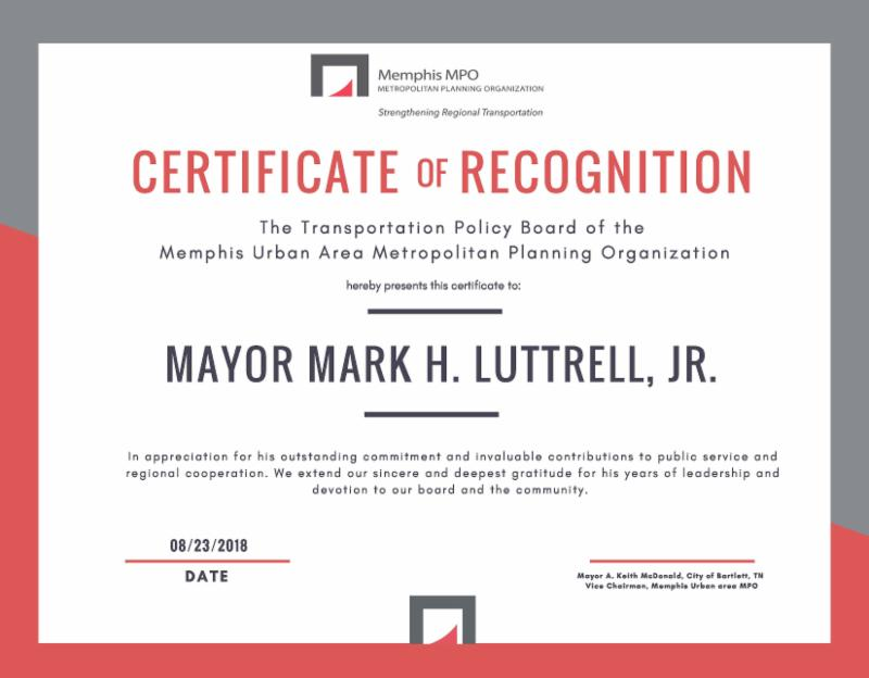 MPO certificate of recognition to Mayor Mark Luttrell