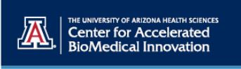 University of Arizona Heath Sciences Center for Accelerated BioMedical Innovation