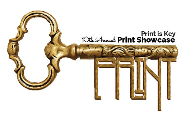 _Print is Key_  10th Annual Print Showcase graphic 2017