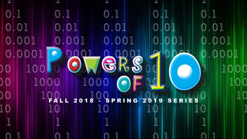 Science Unwrapped presents Powers of Ten