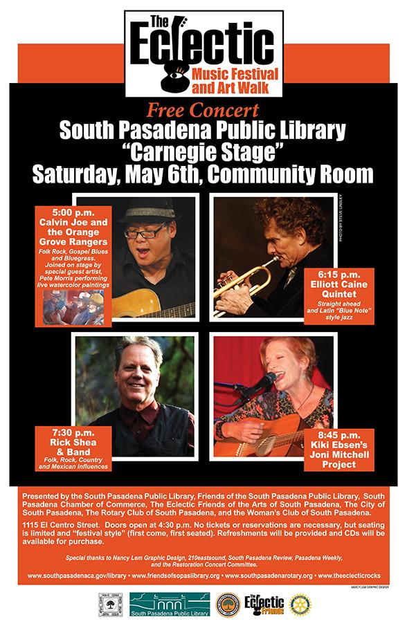 The Eclectic Music Festival - South Pasadena Public Library _Carnegie Stage_ - Saturday_ May 6_ 2017 at the Community Room_ 1115 El Centro Street - Pictures of Calvin Joe_ Elliott Caine_ Rick Shea_ and Kiki Ebsen