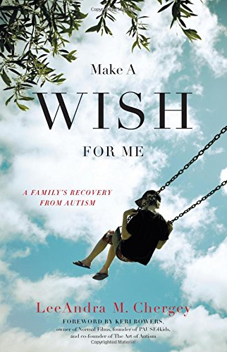 Picture of the cover of _Make a Wish for Me_ by LeeAndra M. Chergey