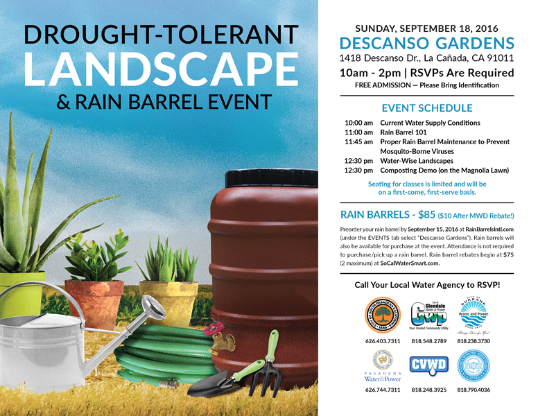 Drought-Tolerant Landscape and Rain Barrel Event - Sunday_ September 18_ 2016 - Descanso Gardens_ 1418 Descanso Drive_ La Canada_ CA 91011 - 10 am to 2 pm - RSVPs are required_ Free Admission_ Please bring Identification