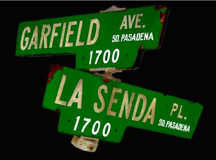 Street Signs for Garfield Avenue and La Senda Place