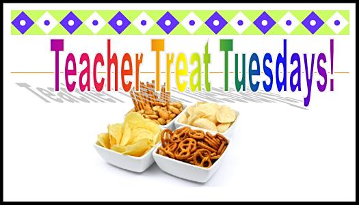 Teacher Treat Tuesdays