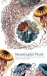 Meaningful Flesh cover