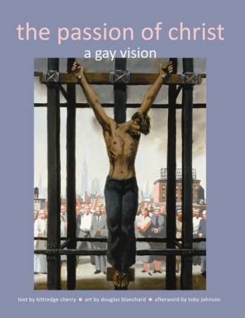Book cover Passion of Christ A Gay Vision