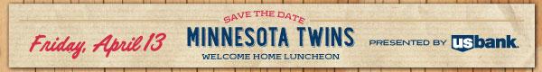 Minnesota Twins Welcome Home Luncheon