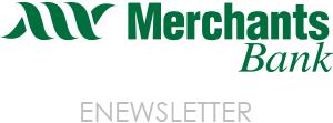 Merchants Bank eNewsletter