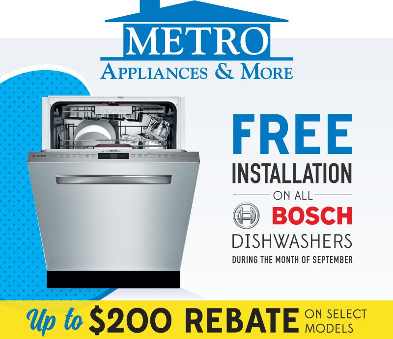 Bosch Dishwashers Rebates - Metro Appliances & More