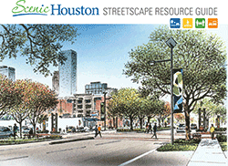 Scenic Houston Streetscape Resource Guide