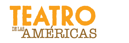 Feb. 24 — Teatro de las Américas presenting Acting Workshops / Talleres de Actuación