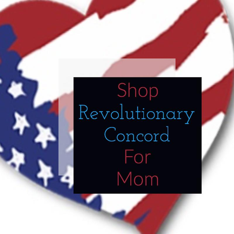Shop Revolutionary Concord for Mom