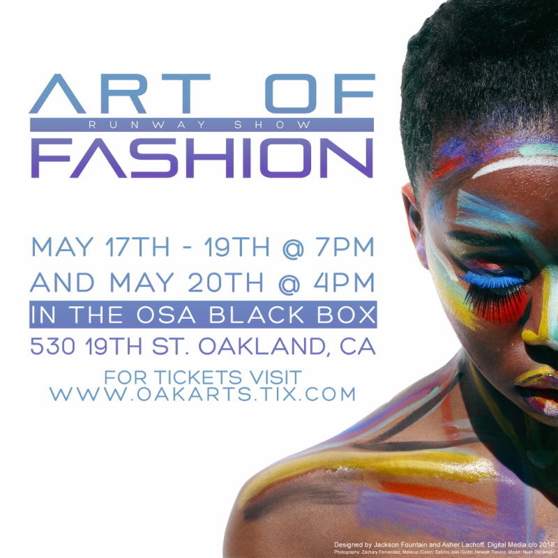 The Art of Fashion Runway Show May 17 to 20 OSA Black Box Theater