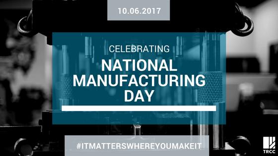 10.06.2017 Celebrating National Manufacturing Day