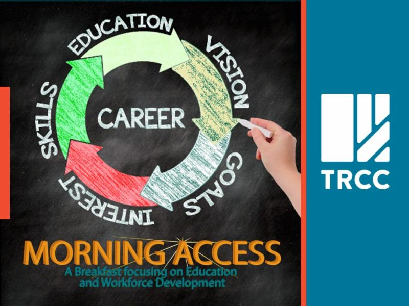 Morning Access A breakfast focusing on Education and Workforce development