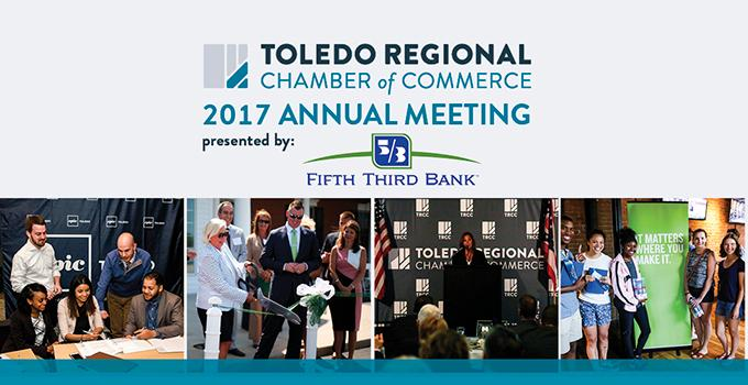 Toledo Regional Chamber of Commerce 2017 Annual Meeting