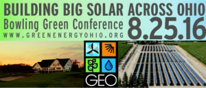 Building Big Solar Across Ohio Bowling Green Conference 8.25.16