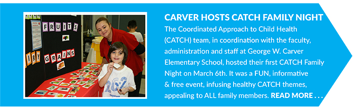 Carver Hosts CATCH Family Night