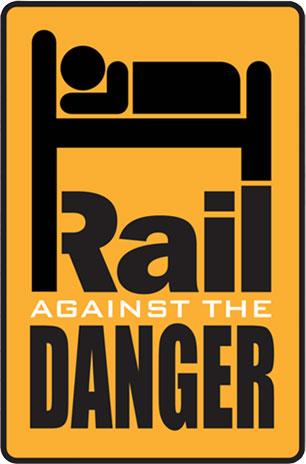 Rail Against the Danger