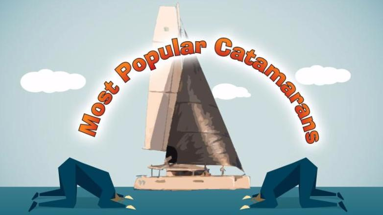 MOST VISITED CATAMARANS IN THE LAST 30 DAYS ON WWW.CATAMARANS.COM