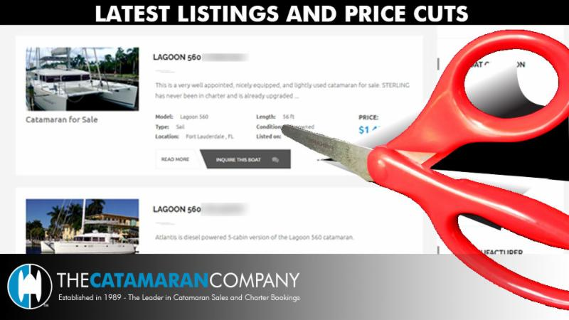 This week www.catamarans.com  added FOUR pre-owned listings and reduced the sales price of TEN pre-owned catamarans