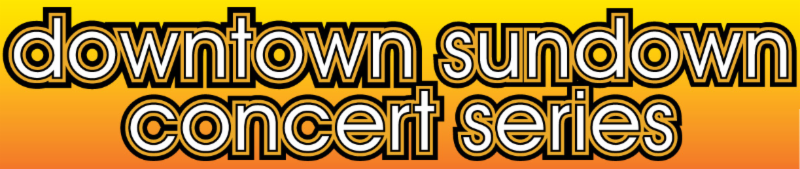 Downtown Sundown Concert Series