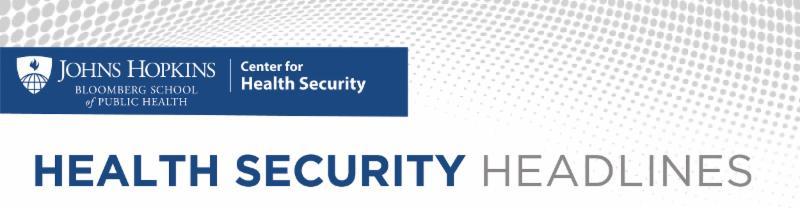 Health Security Headlines