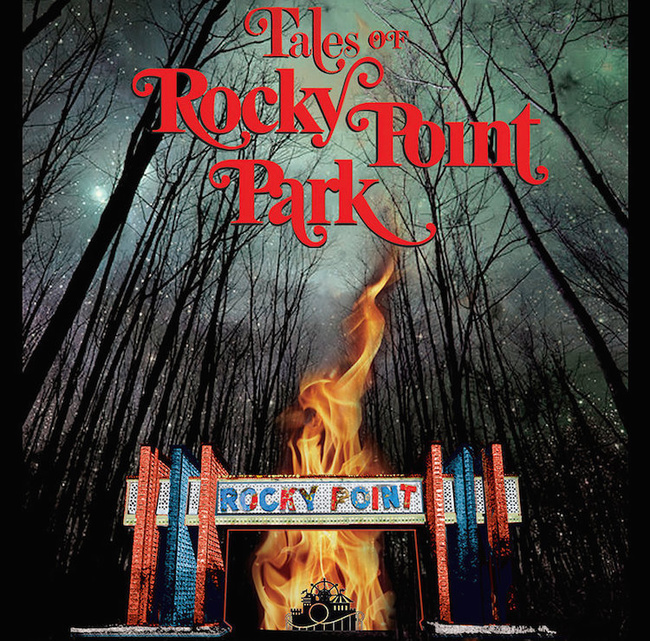 Tales of Rocky Point Park