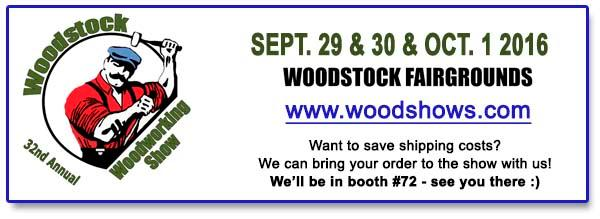 See you at the Woodstock Wood Show next weekend! We're in Booth #72.
