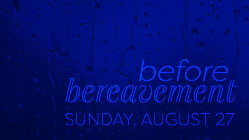 Before Bereavement