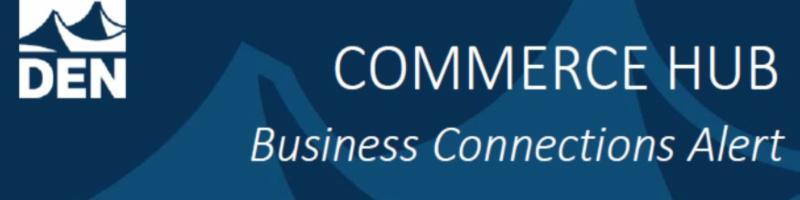 Denver Commerce Hub Business Connection Alert