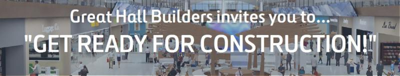 Great Hall Builderrs invites you to...
