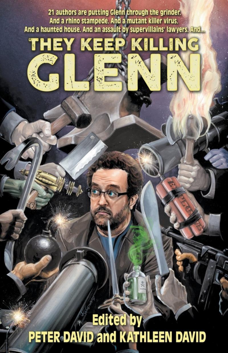 They Keep Killing Glenn by Glenn Hauman
