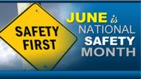 June is Nat'l Safety Month