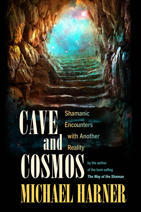 Cave and Cosmos by Michael Harner