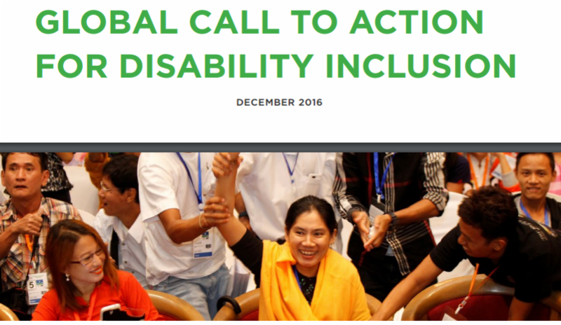 The title in green says Global Call to Action for Disability Inclusion dated Dec 2016 The picture shows an image of various men and women seated and interacting with each other with smiles
