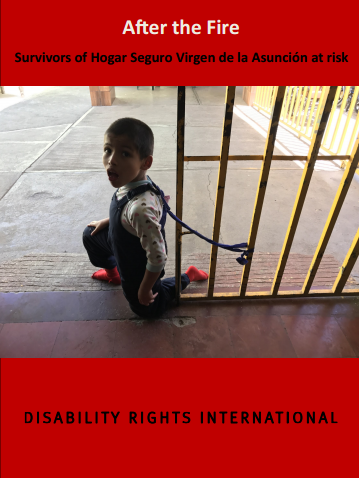 Cover for After the Fire Survivors of Hogar Seguro Virgen de la Asunción at risk with a picture of a boy chained to a fence