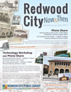 Redwood City Now and Then