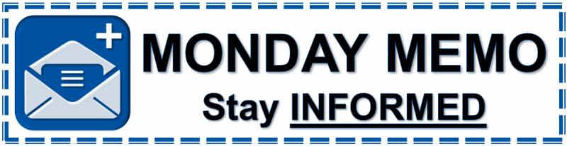 Monday Memo - Stay Informed