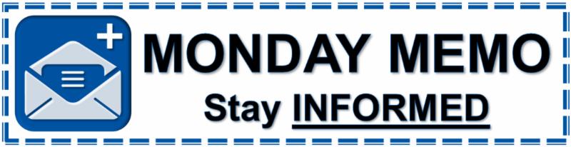 Monday Memo_ Stay Informed