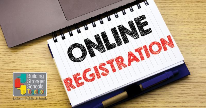 Online Registration - Jackson Public Schools